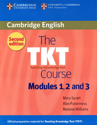 The TKT Course Modules 1, 2 and 3(新版)