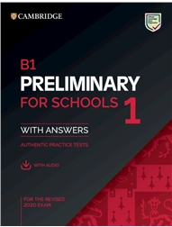 B1 Preliminary for Schools 1 for the Revised 2020 Exam Student